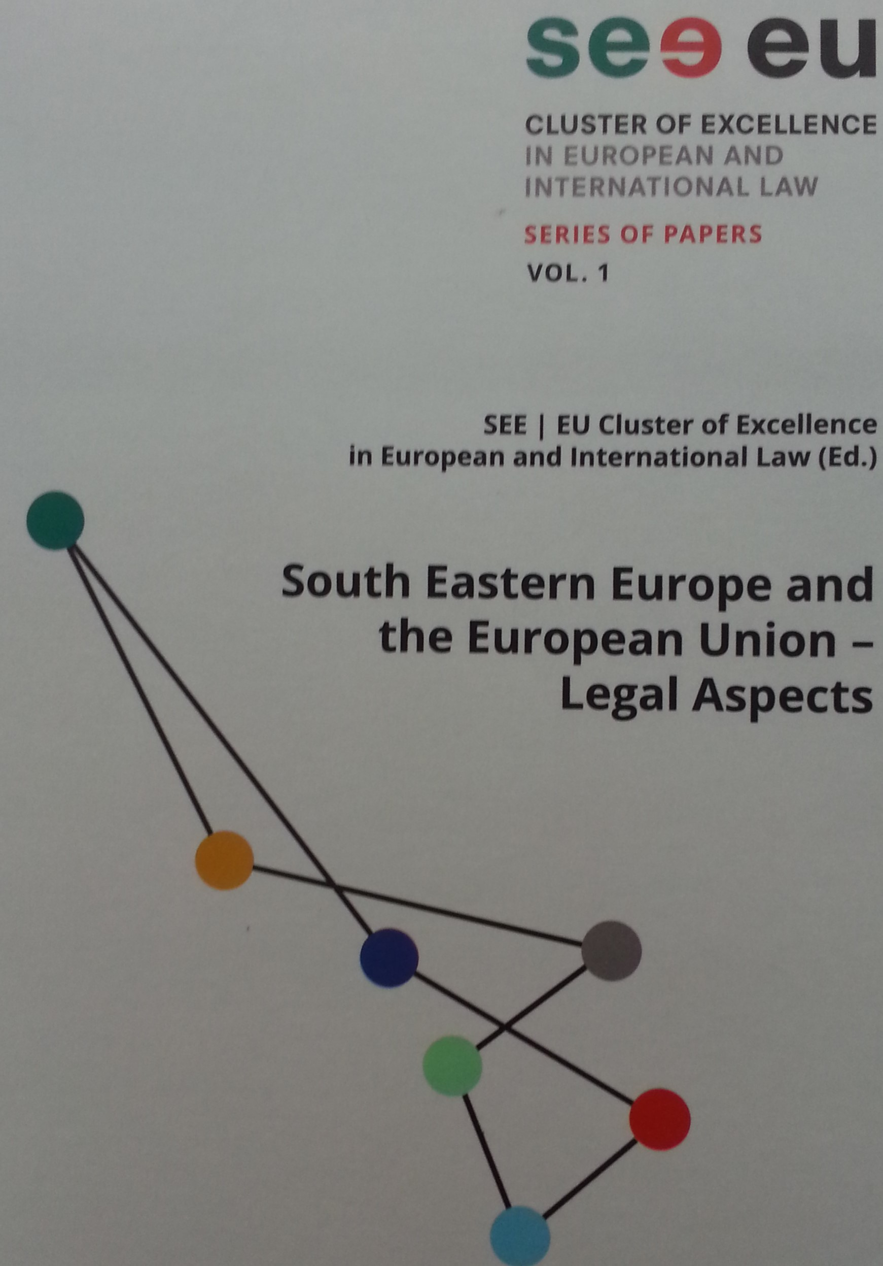 South Eastern Europe and the European Union Legal Aspects